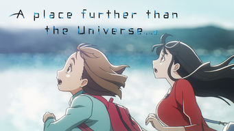 A Place Further than the Universe: Season 1